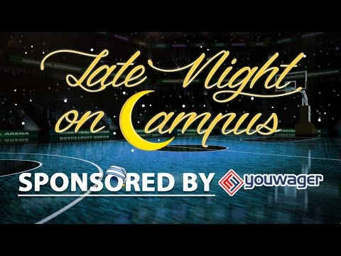 Late Night On Campus: Thursday Night Is For Sweet 16 Betting