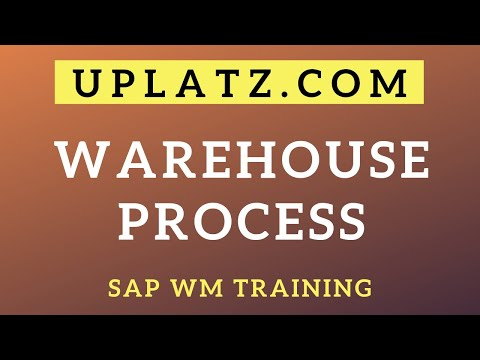 Warehouse Process | SAP WM Training & Certification Course | SAP Warehouse Management | Uplatz