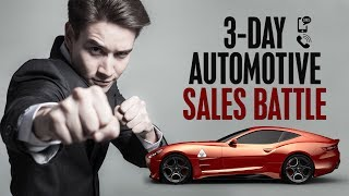 Sell More Cars With This 3-Day Automotive Sales Battle