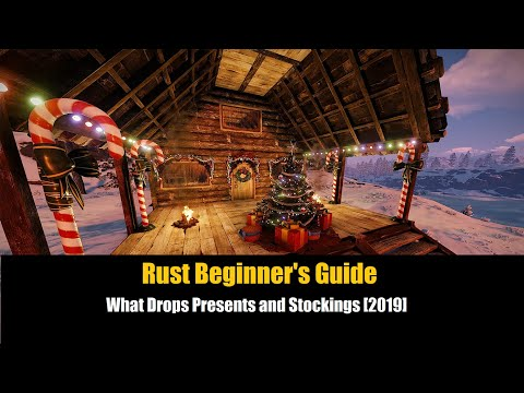 Rust Beginner's Guide - What Drops From Presents And Stockings [2019]