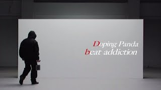 DOPING PANDA 『beat addiction』
