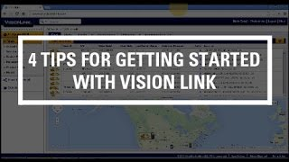 4 Tips for Getting Started with Vision Link