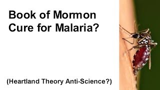 book of mormons cure for malaria?