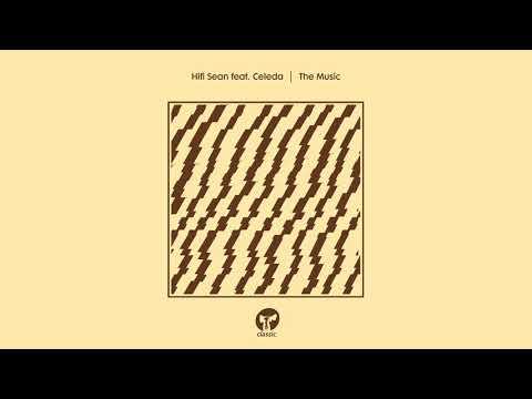 Hifi Sean The Music (Feat. Celeda) Artwork