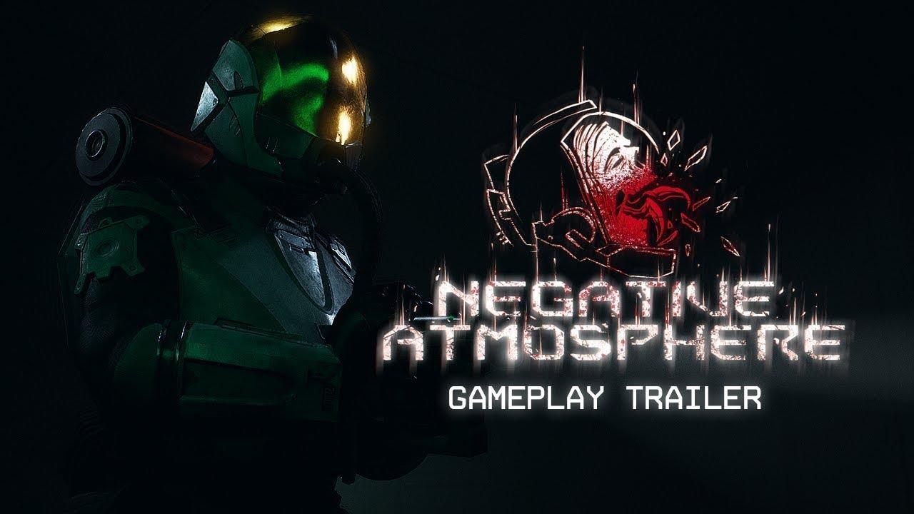 Negative Atmosphere™ - Gameplay Trailer (2021)