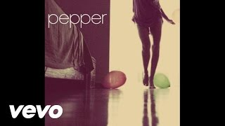 pepper these hands audio