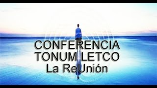 "Video-Conferencia: ""Tonum Letco - la ReUnion"""