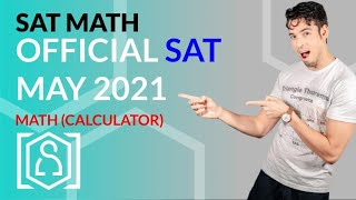 SAT Math: May 2021 US OFFICIAL TEST Calculator (In Real Time)