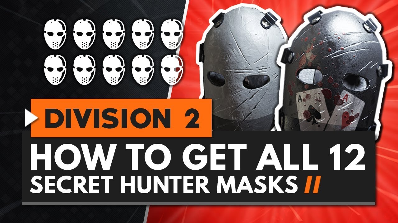 HOW TO GET ALL 12 SECRET HUNTER MASKS in The Division 2 | All Locations &  Guide