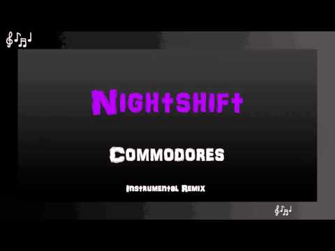 Nightshift Instrumental Remix - Commodores