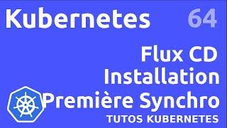 Miniature catégorie - FLUXCD - 64. INSTALLATION ET PREMIER SYNC #K8S