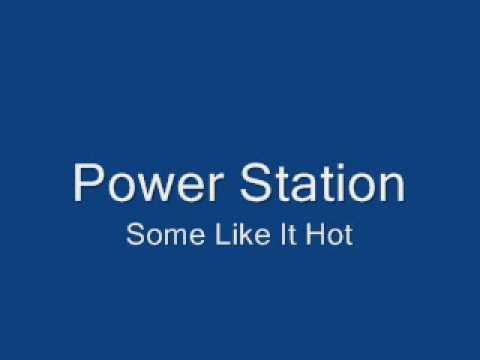 Power Station-Some Like It Hot