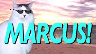 HAPPY BIRTHDAY MARCUS! - EPIC CAT Happy Birthday Song