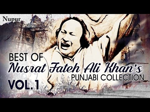Best Of Nusrat Fateh Ali Khan | Evergreen Punjabi Qawwali Hits Collection Vol.1 | Nupur Audio