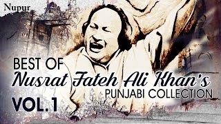 best of nusrat fateh ali khan evergreen punjabi qawwali hits collection vol1 nupur audio
