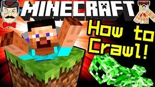 Minecraft HOW TO CRAWL - No Mods!