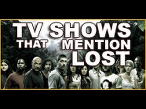 TV Shows that Mention Lost