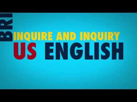 Enquire  or  inquire