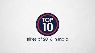 Top 10 Bikes Of 2016 In India - NDTV CarAndBike