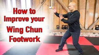 How to improve your wing chun footwork