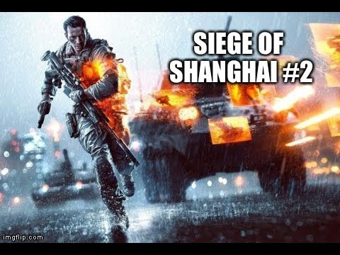 "Battlefield 4 Multiplayer - Siege of Shanghai Part 2 ""Gun Glitch Rant"" Gameplay Commentary"