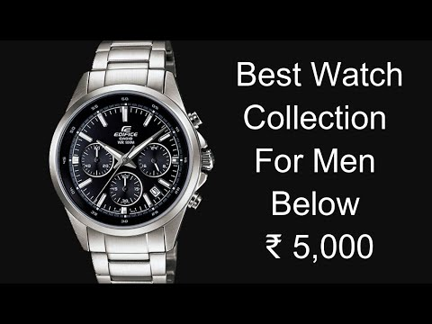 Best Watch Collection For Men Below Rs 5,000.