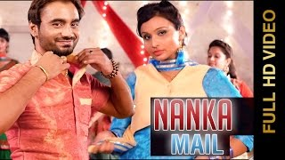 New Punjabi Songs 2015 | NANKA MAIL | MEET BRAR & HARMANDEEP| Latest Punjabi Songs 2015 | Full HD