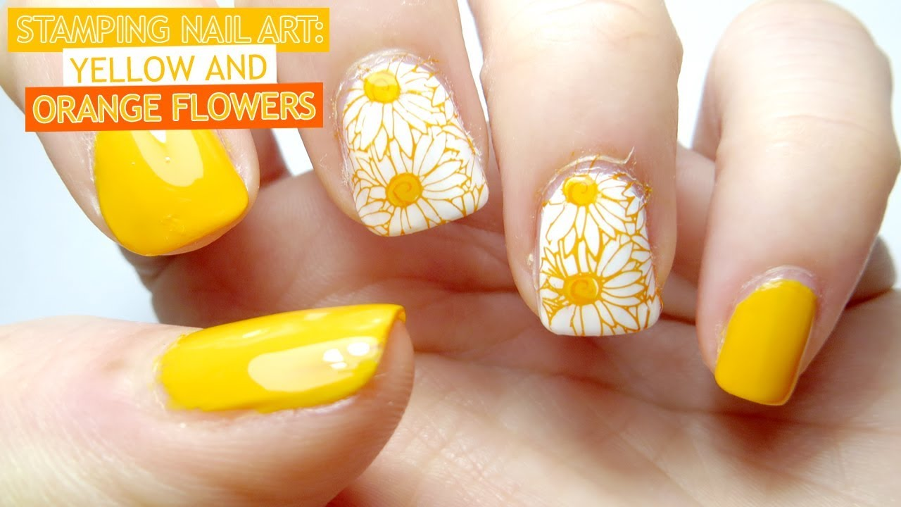 Stamping Nail Art Yellow And Orange Flowers Youtube