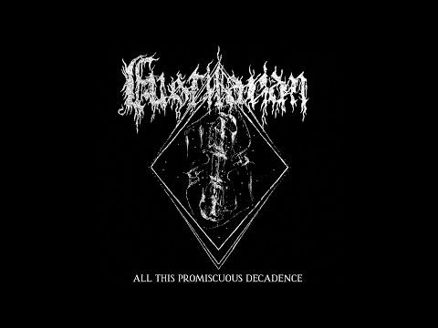 Fustilarian - All This Promiscuous Decadence (Full Album Premiere)