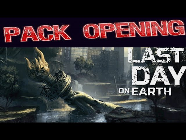 Last day on earth pack opening