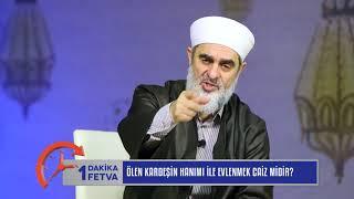 Ölen Kardeşin Hanımı İle Evlenmek Caiz Midir? & Nureddin Yıldız