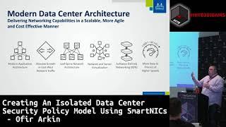 #HITB2018AMS CommSec D1 - An Isolated Data Center Security Policy Model Using SmartNICs - Ofir Arkin