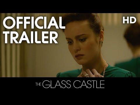 'The Glass Castle' Trailer
