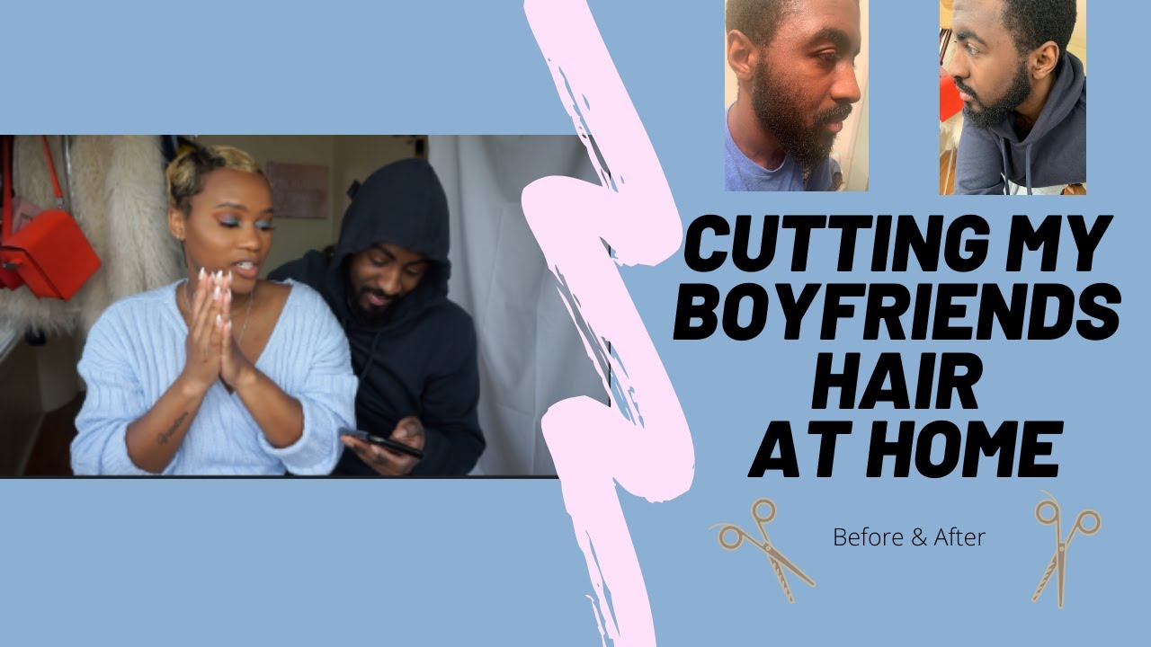 AT HOME VLOG | MY BOYFRIEND LET ME CUT HIS HAIR