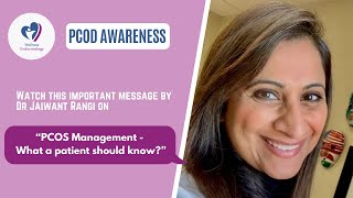 PCOS Management- What a patient should know?| PCOS Awareness by Dr Jaiwant Rangi