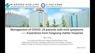 Management of COVID-19 Patients with Mild Symptoms _ Experience from Fangcang Shelter Hospitals