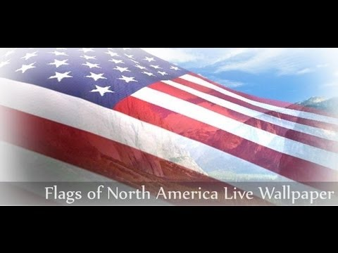 NA Flags Live Wallpaper Android App Review - CrazyMikesapps