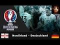 Epic Video: Nordirland - Deutschland   Euro 2016