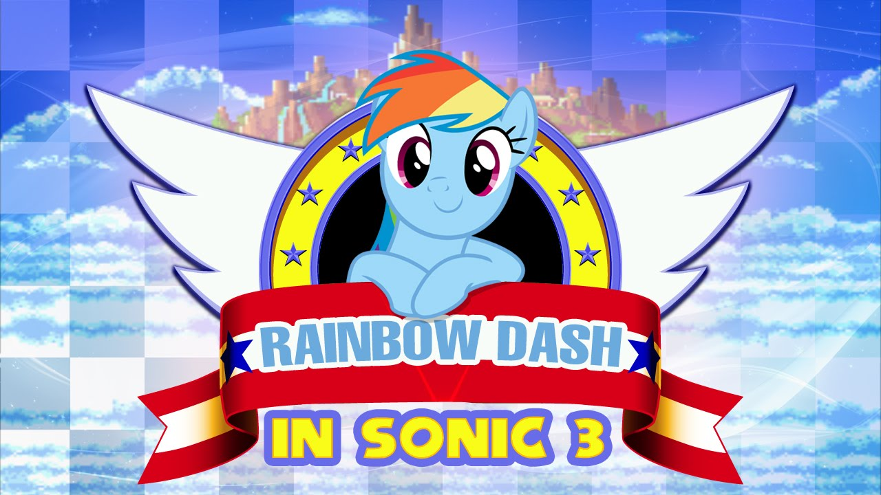 sonic 3 rainbow dash walkthrough viyoutube. Black Bedroom Furniture Sets. Home Design Ideas
