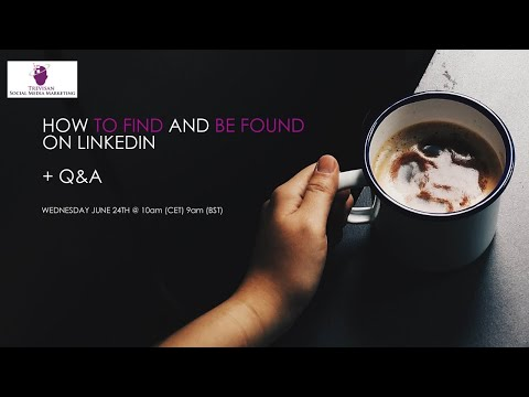 How to Find and Be Found on LinkedIn Q&A from YouTube · Duration:  53 minutes 31 seconds