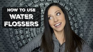 How to Use a Water Flosser (without making a mess)