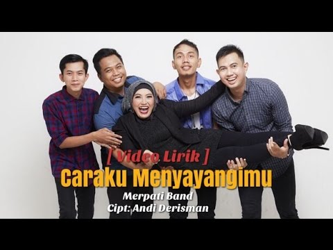 Merpati Band - Caraku Menyayangimu ( Video Lirik )