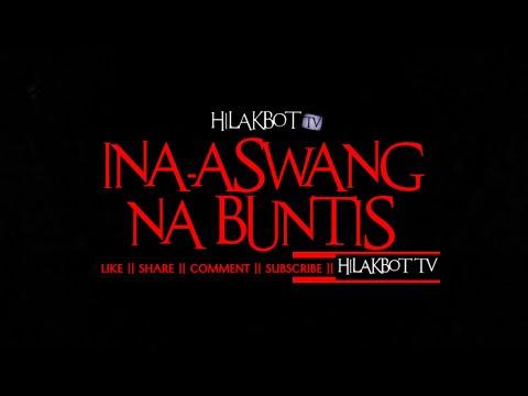 Tagalog Horror Story - INA-ASWANG NA BUNTIS (Based on True Story)    HILAKBOT TV