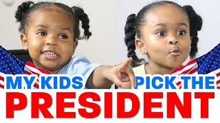 MY KIDS PICK THE PRESIDENT! *not educational*
