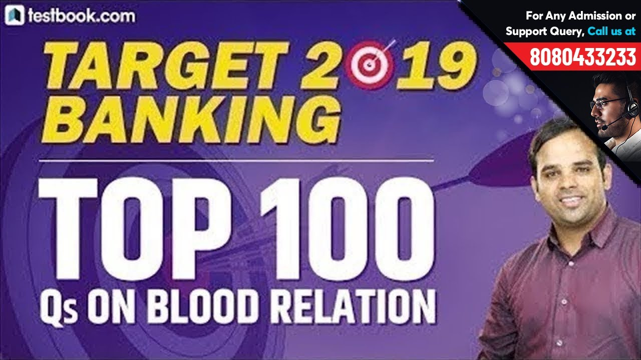 Target 2019 Banking  Top 100 Questions On Blood Relation For Sbi Po 2019  Crack Sbi Po Prelims