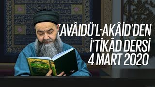 Cübbeli Ahmet Hoca ile Kavâidü'l Akâid Dersi 29. Bölüm 4 Mart 2020