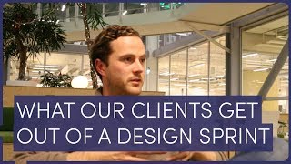 WHAT OUR CLIENTS GET OUT OF A DESIGN SPRINT