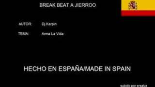 Dj Karpin - Arma La Vida [THE BEST BREAK BEAT]