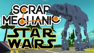 Scrap Mechanic Best Builds - Star Wars Special! - Let