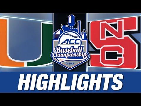 Miami Vs NC State   2015 ACC Baseball Championship Highlights